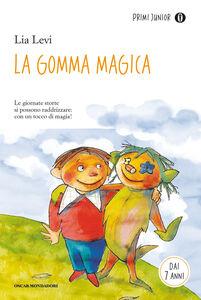 Libro La gomma magica Lia Levi