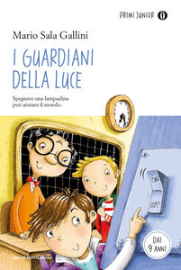 Foto Cover di I guardiani della luce, Libro di Mario Sala Gallini, edito da Mondadori