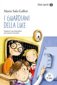 Libro I guardiani della luce Mario Sala Gallini
