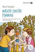 Libro Maschi contro femmine Silvia Vecchini