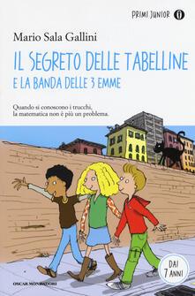 Il segreto delle tabelline e la Banda delle 3 emme - Mario Sala Gallini - copertina