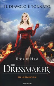 Foto Cover di The dressmaker, Libro di Rosalie Ham, edito da Mondadori
