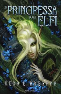 Foto Cover di La principessa degli elfi, Libro di Herbie Brennan, edito da Mondadori