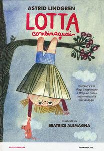 Foto Cover di Lotta combinaguai, Libro di Astrid Lindgren, edito da Mondadori