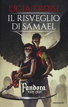 Il risveglio di Samael. Pandora. Vol. 2 - Licia Troisi - copertina