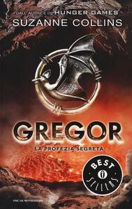 Libro La profezia segreta. Gregor. Vol. 4 Suzanne Collins