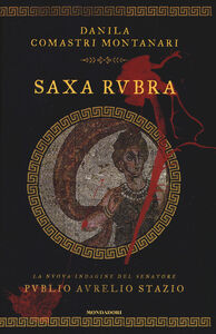 Libro Saxa Rubra Danila Comastri Montanari