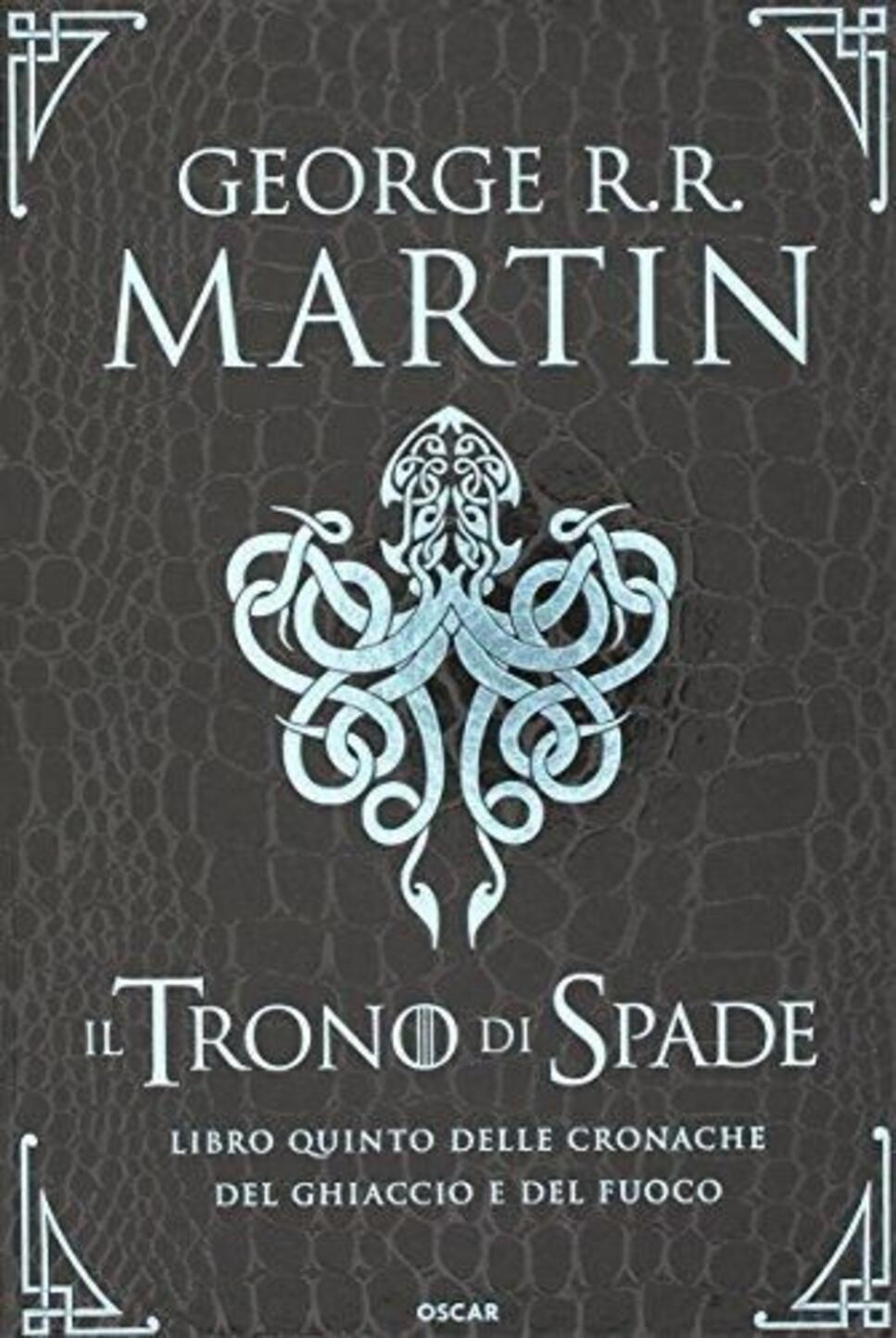 Il trono di spade libro quinto delle cronache del ghiaccio e del george r r martin fandeluxe Image collections
