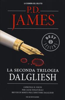 La seconda trilogia Dalgliesh: Copritele il volto-Per cause innaturali-Brividi di morte per l'ispettore Dalgliesh - P. D. James - copertina