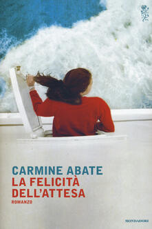 La felicità dell'attesa - Carmine Abate - copertina