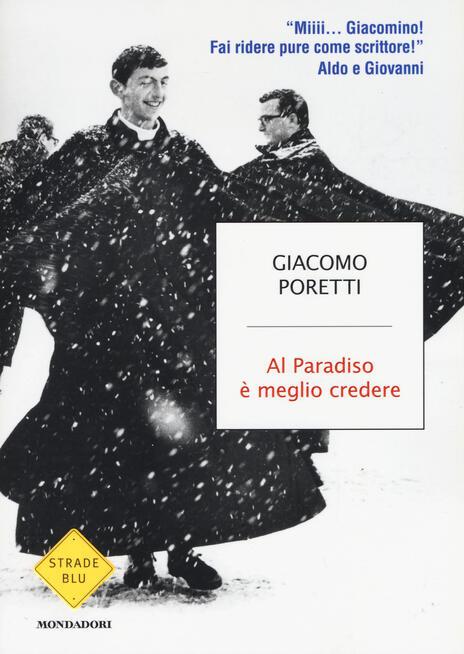 Al Paradiso è meglio credere - Giacomo Poretti - 2