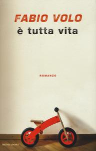 Libro È tutta vita Fabio Volo