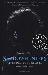 Città del fuoco celeste. Shadowhunters