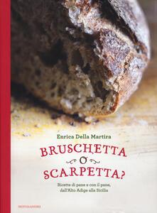 Filmarelalterita.it Bruschetta o scarpetta? Ricette di pane e con il pane, dall'Alto Adige alla Sicilia Image