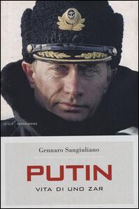 Libro Putin. Vita di uno Zar Gennaro Sangiuliano