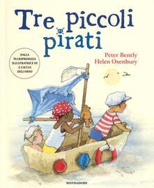 Camfeed.it Tre piccoli pirati. Ediz. illustrata Image