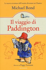 Libro Il viaggio di Paddington Michael Bond
