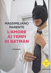 L' amore ai tempi di Batman