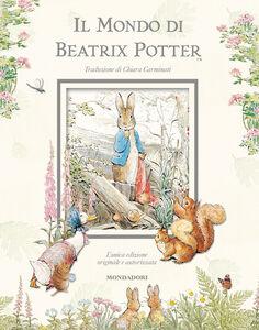 Foto Cover di Il mondo di Beatrix Potter, Libro di Beatrix Potter, edito da Mondadori 0