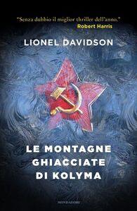 Libro Le montagne ghiacciate di Kolyma Lionel Davidson