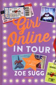 Foto Cover di Girl online in tour, Libro di Zoe Sugg, edito da Mondadori