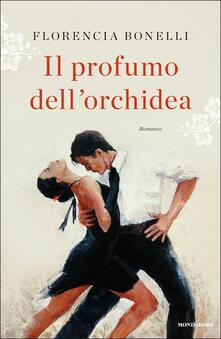 Il profumo dell'orchidea - Florencia Bonelli - copertina