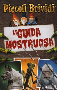 Foto Cover di La guida mostruosa, Libro di Susan Lurie, edito da Mondadori