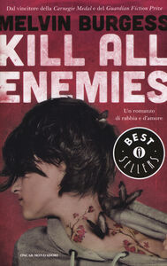 Libro Kill all enemies Melvin Burgess