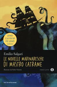 Libro Le novelle marinaresche di mastro Catrame Emilio Salgari