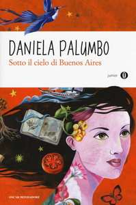 Libro Sotto il cielo di Buenos Aires Daniela Palumbo
