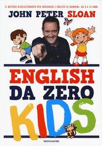 Libro English da zero kids John P. Sloan