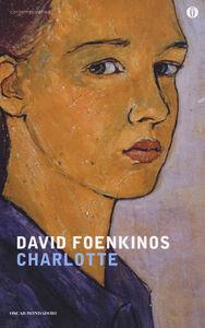 Foto Cover di Charlotte, Libro di David Foenkinos, edito da Mondadori