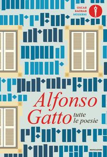 Tutte le poesie - Alfonso Gatto - copertina