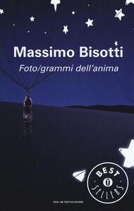 Libro Foto/grammi dell'anima. Libere (im)perfezioni Massimo Bisotti