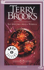 Libro Lo spettro della strega. Gli oscuri segreti di Shannara. Vol. 3 Terry Brooks
