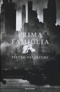 Libro Prima famiglia Pietro Valsecchi