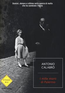 Cocktaillab.it I mille morti di Palermo. Uomini, denaro e vittime nella guerra di mafia che ha cambiato l'Italia Image