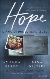Libro Hope. Diario di due sopravvissute Amanda Berry , Gina DeJesus