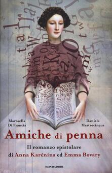 Amiche di penna. Il romanzo epistolare di Anna Karénina ed Emma Bovary.pdf