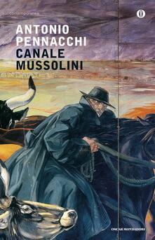 Canale Mussolini. Parte prima - Antonio Pennacchi - copertina