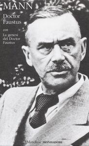 Libro Doctor Faustus con La genesi del Doctor Faustus Thomas Mann