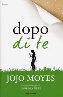 Dopo di te - Jojo Moyes - copertina