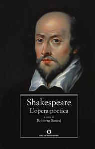 Libro L' opera poetica. Testo inglese a fronte William Shakespeare