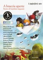 A braccia aperte. Storie di bambini migranti