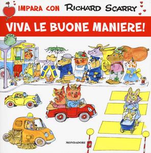 Libro Viva le buone maniere! Richard Scarry 0