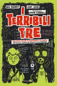 Foto Cover di I terribili tre, Libro di Mac Barnett,Jory John, edito da Mondadori 0