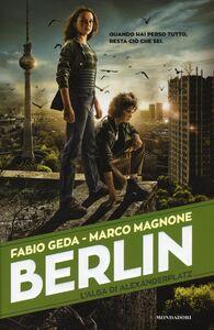 Libro L' alba di Alexanderplatz. Berlin. Vol. 2 Fabio Geda , Marco Magnone