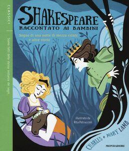 Libro Sogno di una notte di mezza estate e altre storie. Shakespeare raccontato ai bambini. Vol. 1 Charles Lamb , Mary Ann Lamb 0