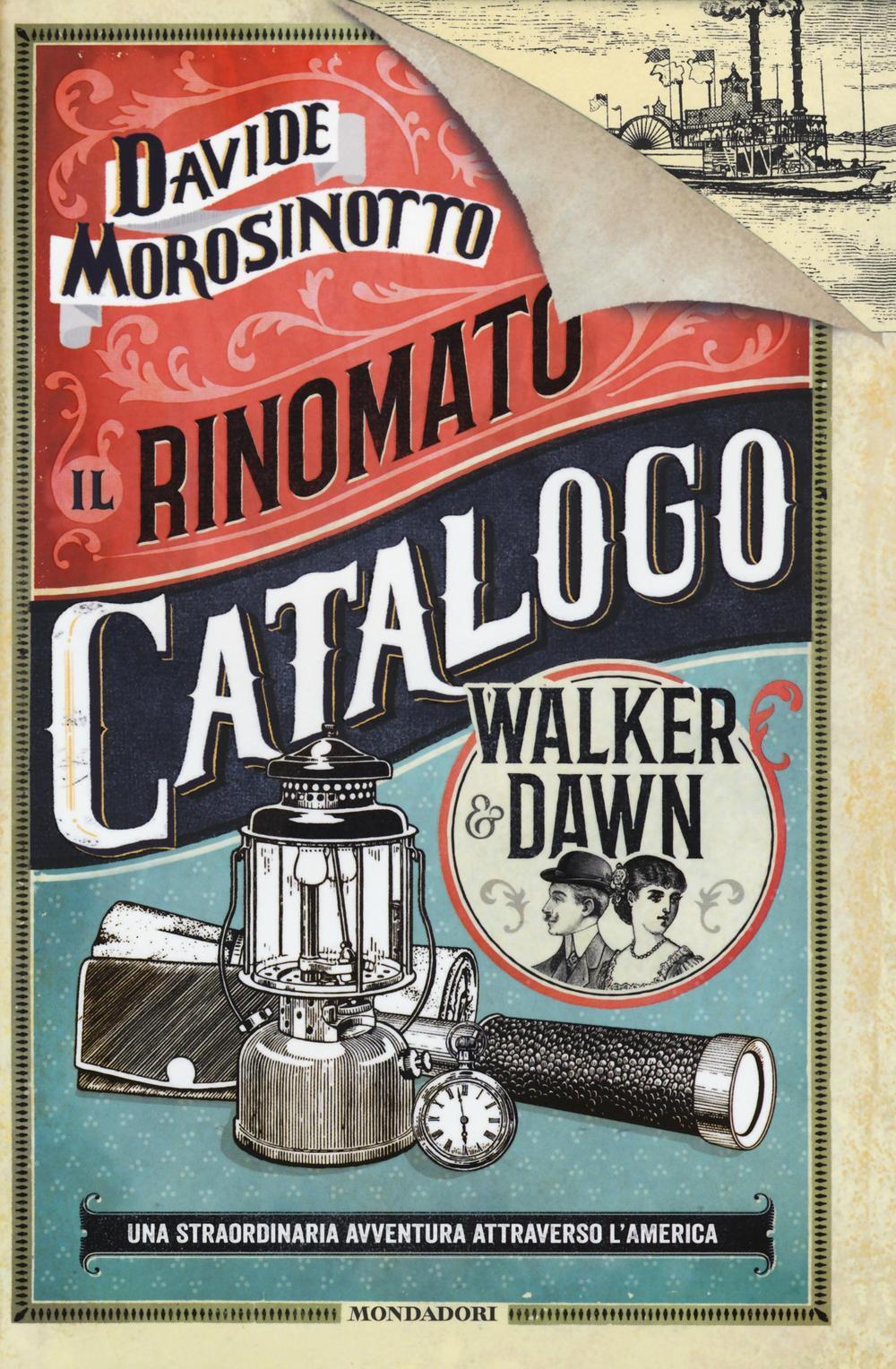 Il rinomato catalogo Walker & Dawn - Davide Morosinotto - Libro ...