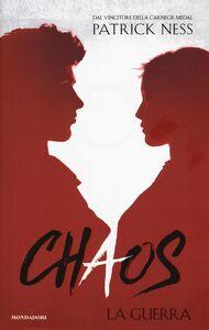Libro La guerra. Chaos. Vol. 3 Patrick Ness